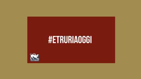 #EtruriaOggi