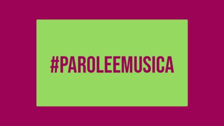 #ParoleEMusica